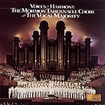 Mormon Tabernacle Choir Voices In Harmony (Live)