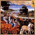 Jordi Savall L'Orchestre De Louis XIII