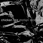 Chicken Lips Motion Sickness (Single)