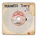 Madness Sorry (Radio Edit)