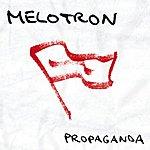 Melotron Propaganda