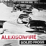 Alexisonfire Boiled Frogs (Parental Advisory)