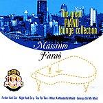Massimo Faraò The Great Piano Lounge Collection, Vol. V