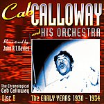 Cab Calloway & His Orchestra The Early Years 1930-1934 - CD B