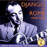 Django Reinhardt Django In Rome 1949/1950 - CD A