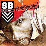 Swizz Beatz It's Me Snitches (Single/Edited)
