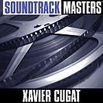 Xavier Cugat Soundtrack Masters
