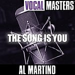 Al Martino Vocal Masters: The Song Is You