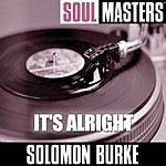 Solomon Burke Soul Masters: It's Alright