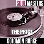 Solomon Burke Soul Masters: The Price