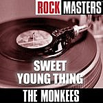 The Monkees Rock Masters: Sweet Young Thing