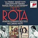 Riccardo Muti La Strada, Suite From The Ballet/Concerto For Strings/Il Gattopardo (The Leopard)