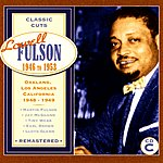 Lowell Fulson Classic Cuts: Oakland/Los Angeles, California 1948-1949