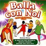 Dolores Olioso Balla Con Noi - Balli Di Gruppo, Vol.1