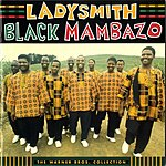 Ladysmith Black Mambazo The Warner Brothers Collection (2006 Remasters)