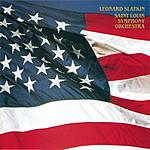 Leonard Slatkin The American Album