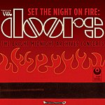 The Doors Set The Night On Fire: The Doors Bright Midnight Archives Concerts (Live)