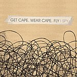 Get Cape. Wear Cape. Fly I-Spy (Single)