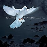 Karl Jenkins The Armed Man - A Mass For Peace