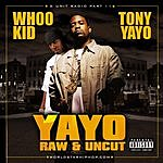 Tony Yayo G-Unit Radio 11: Yayo (Raw And Uncut) (Parental Advisory)