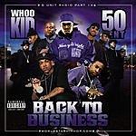 50 Cent G-Unit Radio 14: Back To Business (Parental Advisory)