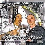 Lil' Flip South Side Smoke Shop Presents Brakin Bread (Parental Advisory)