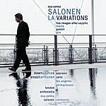 Esa-Pekka Salonen LA Variations/5 Images After Sappho/Giro