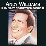 Andy Williams Andy Williams - 16 Most Requested Songs