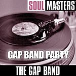 The Gap Band Soul Masters: Gap Band Party