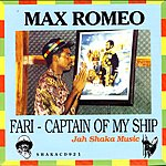 Max Romeo Fari - Captain Of My Ship