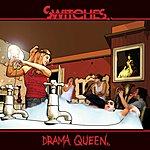 Switches Drama Queen (Original Demo Version)