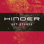 Hinder Get Stoned (Single)