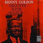 Benny Golson Groovin' With Golson