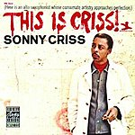 Sonny Criss This Is Criss! (With Bonus Track)