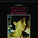 Red Garland The Nearness Of You: Ballads Played By Red Garland