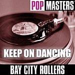 Bay City Rollers Pop Masters: Keep On Dancing