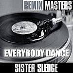 Sister Sledge Remix Masters: Everybody Dance