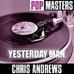 Chris Andrews Pop Masters: Yesterday Man
