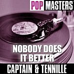 Captain & Tennille Pop Masters: Nobody Does It Better
