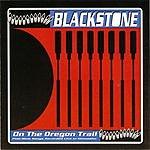 Blackstone On The Oregon Trail