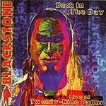 Blackstone Back In The Day: Live At Twenty-Nine Palms