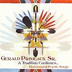 Gerald Primeaux, Sr. A Tradition Continues...Harmonized Peyote Songs