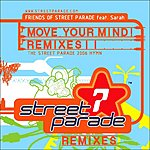 Friends Of Street Parade Move Your Mind: Club Remixes, Vol.2 (4-Track Maxi-Single)