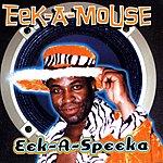Eek-A-Mouse Eek-A-Speeka