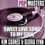 Kim Carnes Pop Masters: Sweet Love Song To My Soul