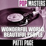 Patti Page Pop Masters: Wonderful World, Beautiful People