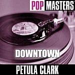 Petula Clark Pop Masters: Downtown