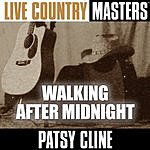 Patsy Cline Live Country Masters: Walking After Midnight