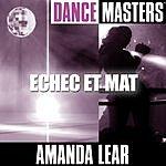 Amanda Lear Dance Masters: Echec Et Mat