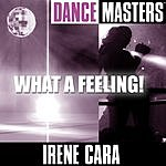 Irene Cara Dance Masters: What a Feeling!